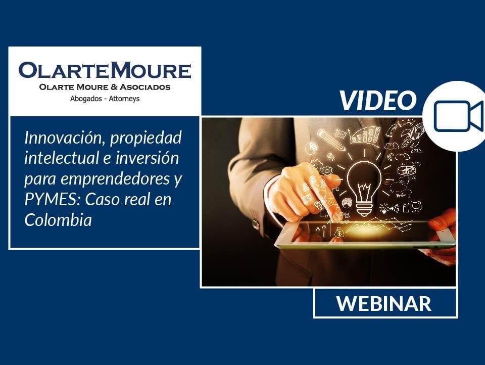 Innovación, propiedad intelectual, e inversión para emprendedores y PYMES